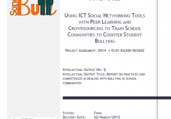 Intelectual Output No 1: Report on practices and competences in dealing with bullying in school communities